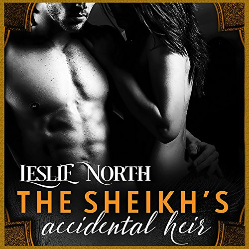 The Sheikh's Accidental Heir audiobook cover art