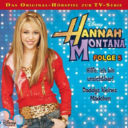 Hilfe, ich bin unsichtbar / Daddys kleines Mädchen     Hannah Montana 5              Autor:                                                                                                                                 Conny Kunz                               Sprecher:                                                                                                                                 Nora Jokhosha,                                                                                        Shandra Schadt,                                                                                        Marieke Oeffinger                      Spieldauer: 52 Min.     2 Bewertungen     Gesamt 3,0