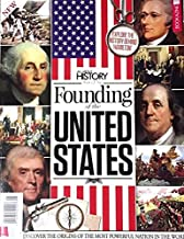 ALL ABOUT HISTORY MAGAZINE, FOUNDING FATHERS 4TH EDITION