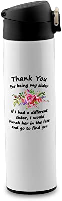 BEKECH Best Friend Mug Funny Sister Gift Thanks for Being My Sister If I Had A Different Sister I Would Punch Her In The Face And Go Find You Funny Coffee Mug For Your Best Friend (travel mug)