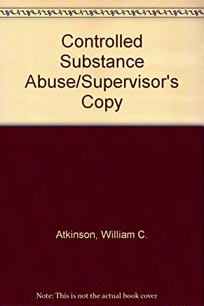 Controlled Substance Abuse/Supervisors Copy