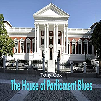 The House of Parliament Blues