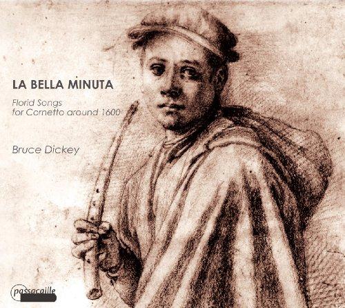 La Bella Minuta - Werke für Zink um 1600
