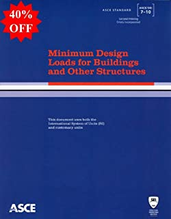 ASCE 7-10: Minimum Design Loads for Buildings and Other Structures, 2nd Printing [Softcover]