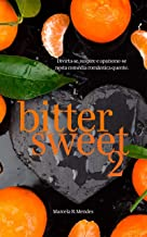 Bittersweet - Parte 2