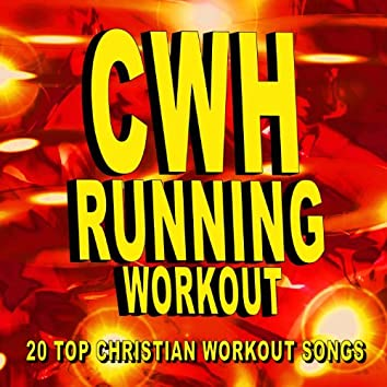 Christian Workout Hits – Running Workout – 20 Top Christian Workout Songs
