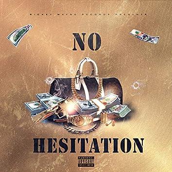 No Hesitation