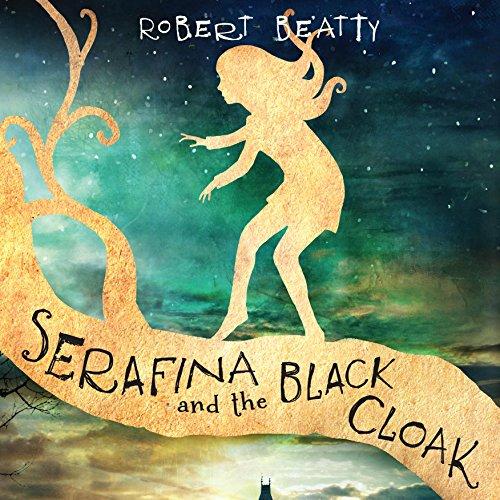 Serafina and the Black Cloak audiobook cover art