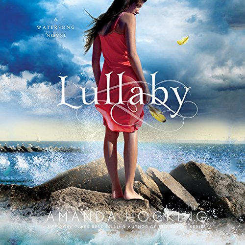 Lullaby     A Watersong Novel, Book 2              By:                                                                                                                                 Amanda Hocking                               Narrated by:                                                                                                                                 Nicola Barber                      Length: 7 hrs and 11 mins     81 ratings     Overall 4.1