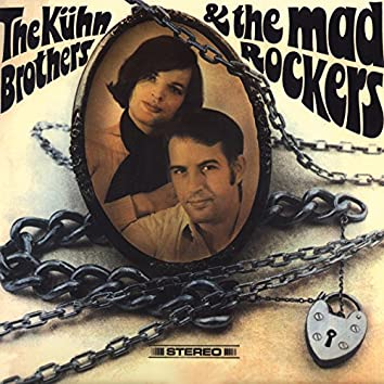 The Kühn Brothers & The Mad Rockers ?