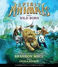 Spirit Animals Book 1: Wild Born - Audio