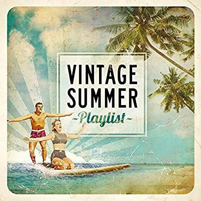 Vintage Summer Playlist