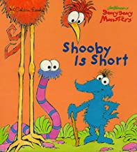 Shooby is Short (Character Book)