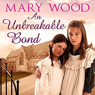 An Unbreakable Bond     The Breckton Novels, Book 2              By:                                                                                                                                 Mary Wood                               Narrated by:                                                                                                                                 Annie Aldington                      Length: 13 hrs and 44 mins     55 ratings     Overall 4.8
