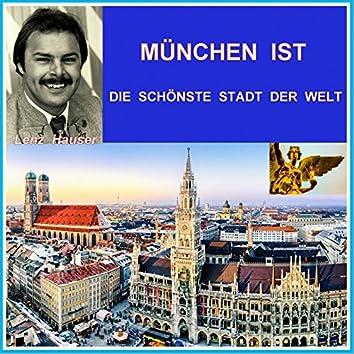 München ist die schönste Stadt der Welt