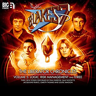 Blake's 7 - The Liberator Chronicles, Volume 5                   By:                                                                                                                                 Simon Guerrier,                                                                                        Una McCormack,                                                                                        James Goss                               Narrated by:                                                                                                                                 Gareth Thomas,                                                                                        Paul Darrow,                                                                                        Sally Knyvette,                   and others                 Length: 3 hrs and 9 mins     3 ratings     Overall 4.3