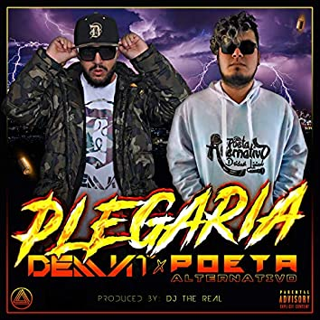 Plegaria (feat. Poeta Alternativo & DJ the Real)