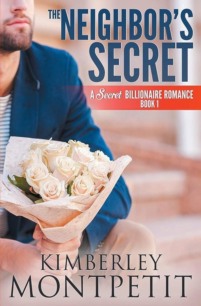 より多い酸度連想The Neighbor's Secret: A Secret Billionaire Romance