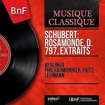 Schubert: Rosamonde, D. 797, extraits (Mono Version)