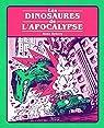 Dinosaures de l'apocalypse par Ryberg