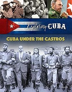 Cuba Under the Castros (Exploring Cuba)