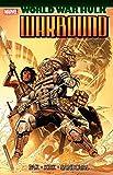 Hulk: World War Hulk - Warbound (World War Hulk Aftersmash: Warbound) (English Edition)