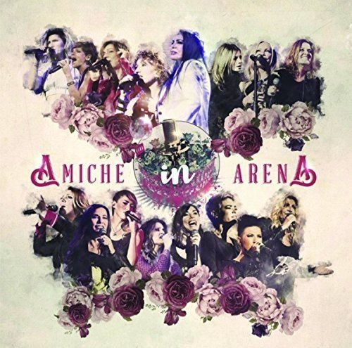 Amiche in Arena (2cd+Dvd)