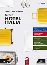 Scaricare Libri Nuovo hotel Italia. per il 1° degli Ist. professionali. Con e-book. Con espansione online. Con Libro: Aiuto allo studio PDF