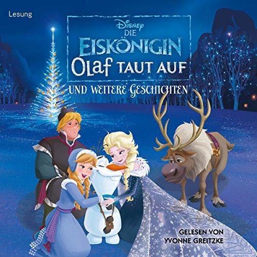 Die Eiskönigin: Olaf taut auf und weitere Geschichten                   By:                                                                                                                                 N.N.                               Narrated by:                                                                                                                                 Yvonne Greitzke                      Length: 1 hr and 5 mins     Not rated yet     Overall 0.0