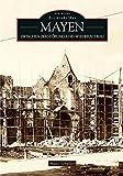 Mayen: Zwischen Zerstörung und Wiederaufbau