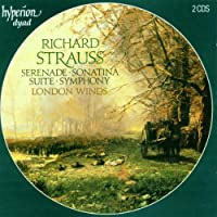 Richard Strauss: Serenade, Sontina, Suite, Symphony / London Winds