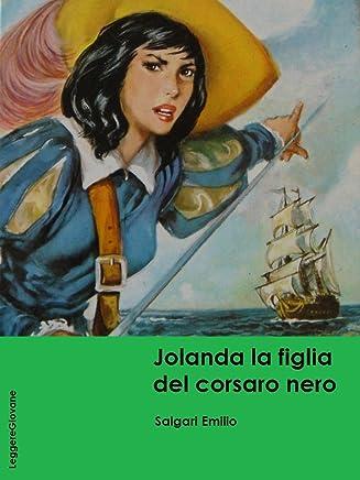 Salgari. Jolanda la figlia del corsaro nero (LeggereGiovane)
