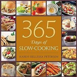 365 Days of Slow-Cooking by [Karen Bellessa Petersen]