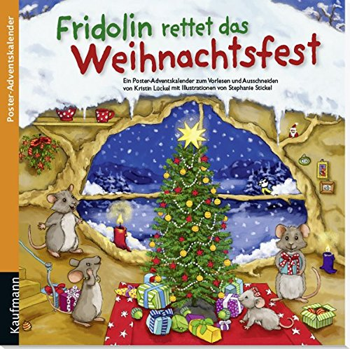 Fridolin rettet das Weihnachtsfest: Ein Poster-Adventskalender zum Vorlesen und Ausschneiden