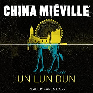 Un Lun Dun                   By:                                                                                                                                 China Mieville                               Narrated by:                                                                                                                                 Karen Cass                      Length: 13 hrs and 3 mins     73 ratings     Overall 3.9