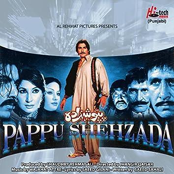Pappu Shehzada (Pakistani Film Soundtrack)