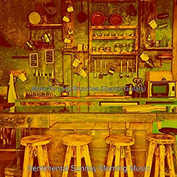 Music for Long Brunches (Electric Guitars)