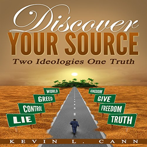 Discover Your Source: Two Ideologies One Truth audiobook cover art