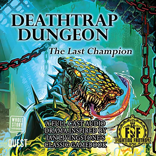 Deathtrap Dungeon: The Last Champion audiobook cover art