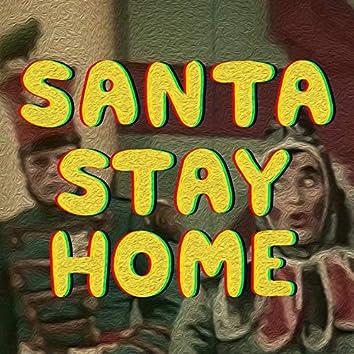 Santa Stay Home