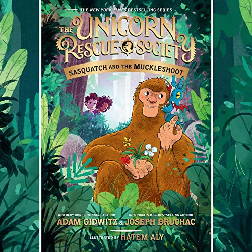 Sasquatch and the Muckleshoot: The Unicorn Rescue Society Series, Book 3