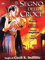 Il Segno Della Croce [Italian Edition]