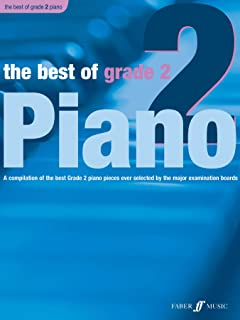 The Best of Grade 2 Piano: A Compilation of the Best Grade 2