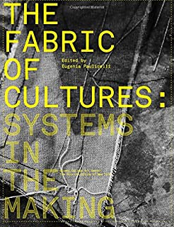 The Fabric of Cultures: Systems in the Making