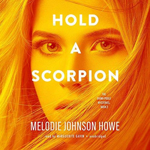 Hold a Scorpion (Diana Poole, Band 2)