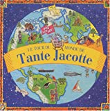 Le tour du monde de Tante Jacotte