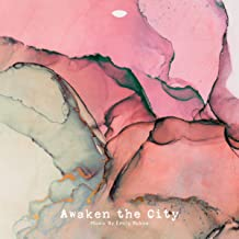 Awaken the City