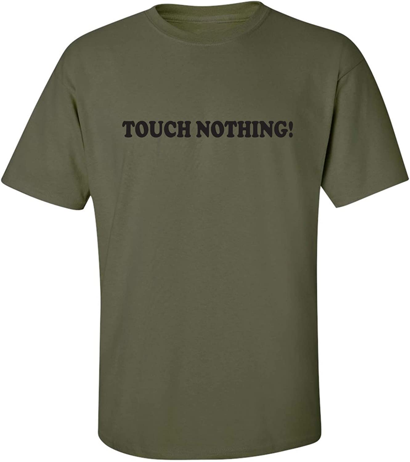 Touch Nothing! Adult Short Sleeve T-Shirt