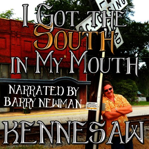 I Got the South in My Mouth audiobook cover art