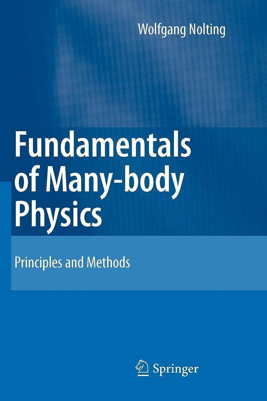 反乱海賊留まるFundamentals of Many-body Physics: Principles and Methods